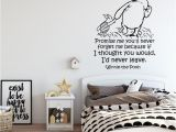 Classic Winnie the Pooh Wall Mural Winnie the Pooh Wall Decal Classic Winnie the Pooh and Piglet Nursery Decor Promise Me You Ll Never for Me Winnie the Pooh Quote 195