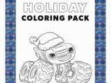 Coloring Pages for Nine Year Olds Blaze and the Monster Machines Holiday Coloring Pack