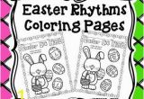 Coloring Pages for Quarter Notes Easter Rhythms Coloring Pages Freebie Mit Bildern