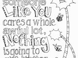 Coloring Pages for Upper Elementary unless someone Like You Cares A whole Lot Thankfully All