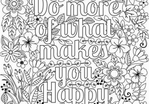 Cute I Love You Coloring Pages Do More Of What Makes You Happy Coloring Page for Adults & Kids