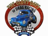 Drag Racing Wall Murals Glory Days Drag Racing 3 D Metal Sign Vintage Style Retro