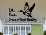 Duck Hunting Wall Murals Eat Sleep Dream Of Duck Hunting Little by Designstudiosigns