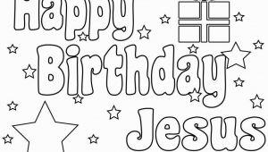Free Happy Birthday Jesus Coloring Pages Happy Birthday Jesus Coloring Pages Printable