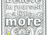 Free Printable Coloring Pages for Adults Only Quotes Believe In Yourself with Images