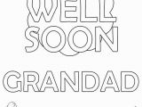 Get Well soon Grandpa Coloring Pages Get Well soon Coloring Pages Awesome Free Printable Get Well soon
