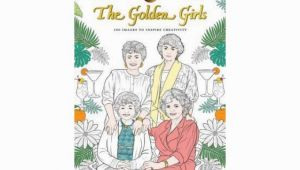 Golden Girls Coloring Pages Pdf ] Art Of Coloring Golden Girls 100 to Inspire