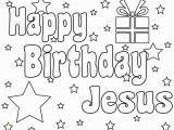 Happy Birthday Jesus Printable Coloring Pages Happy Birthday Jesus Coloring Pages Printable