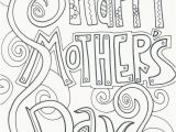 Happy Mothers Day Coloring Pages for toddlers Free Printable Mother S Day Coloring Pages