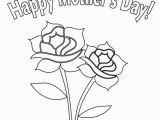 Happy Mothers Day Coloring Pages Roses Flower for Mother S Day Coloring Page for Kids