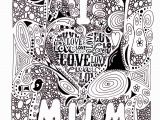 I Love You Coloring Pages I Love Mum Doodle
