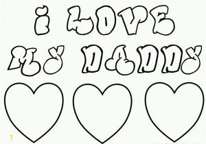 I Love You Dad Coloring Pages Free Happy Birthday Dad Printable Coloring Pages Download