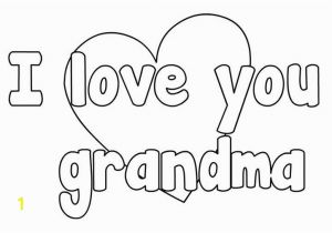 I Love You Nana Coloring Pages Mothers Day Coloring Pages Grandma
