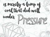 Inspirational Quote Coloring Pages for Adults Adult Inspirational Coloring Page Printable 15 Under Pressure