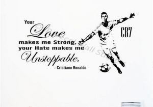 "Play Ball Wall Mural Off Cristiano Ronaldo Quote ""your Love Makes Me Strong"" Wall Sticker Real Madrid Fc Footballer Mural Celebrity Cr7 Decal D4"