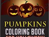 Pumpkin Fall Coloring Pages Pumpkins Coloring Book for Halloween A Wide Variety