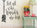 Removable Wall Murals for Cheap Not All who Wander are Lost Inspirational Wall Decals Quote