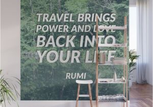 Sea Life Murals Photo Wall Mural Travel Brings Power and Love Back Into Your Life ― Rumi Quote Wall Mural by Brightnomad