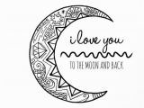 Share the Love Coloring Pages I Love You to the Moon and Back Hand Drawn Colouring Page