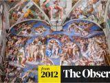 Sistine Chapel Wall Mural Vatican In Row Over Drunken tourist Herds Destroying