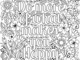 Thinking Of You Printable Coloring Pages Do More Of What Makes You Happy Coloring Page for Adults & Kids