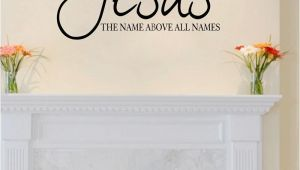 Wall Murals Bible Stories Jesus Name All Names Quote Wall Decal Sticker Vinyl Bible