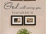 Wall Murals Inspirational Words Amazon God Will Carry You isaiah 46 4 Vinyl Wall Decals