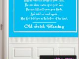Wall Murals Inspirational Words May the Road Rise to Meat You… Old Irish Blessing Life